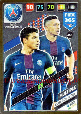 2017-18 - Panini FIFA 365 Cards - N° 455 - Thiago SILVA + MARQUINHOS (Paris Saint-Germain) (Club & Country)