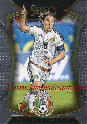 2015 - Panini Select Soccer - N° 089 - Andres GUARDADO (Mexique)