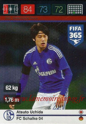 2015-16 - Panini Adrenalyn XL FIFA 365 - N° 260 - Atsuto UCHIDA (Schalke 04) (Defensive Rock)