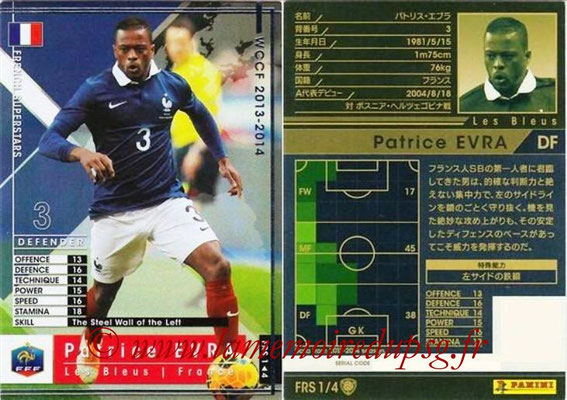 2013-14 - WCCF - N° FRS1 - Patrice EVRA (France) (French Superstars)