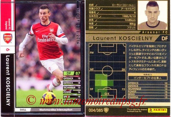 2013-14 - WCCF - N° 004 - Laurent KOSCIELNY (Arsenal FC)