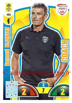 2018-19 - Panini Adrenalyn XL Ligue 1 - N° 483 - Bernard BLAQUART (Nîmes) (Coach)