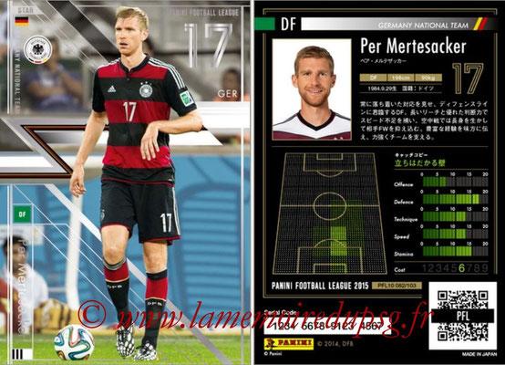 Panini Football League 2015 - PFL10 - N° 082 - Per MERTESACKER (Allemagne) (Star)