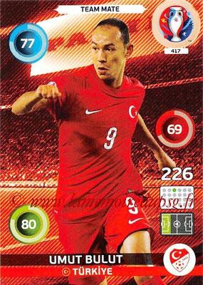 Panini Euro 2016 Cards - N° 417 - Umut BULUT (Turquie)