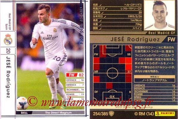 2013-14 - WCCF - N° 254 - Jesé RODRIGUEZ (Real Madrid CF)