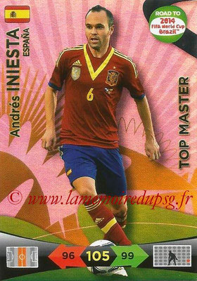 2014 - Panini Road to FIFA World Cup Brazil Adrenalyn XL - N° 233 - Andres INIESTA (Espagne) (Top Master)