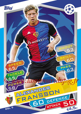 2016-17 - Topps UEFA Champions League Match Attax - N° BSL9 - Alexander FRANSSON (FC Bale)
