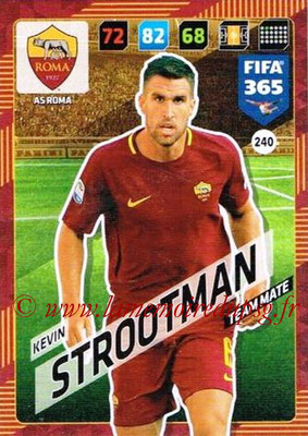 2017-18 - Panini FIFA 365 Cards - N° 240 - Kevin STROOTMAN (AS Roma)