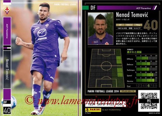 Panini Football League 2014 - PFL08 - N° 029 - Nenad TOMOVIC (Fiorentina)