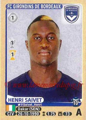 2015-16 - Panini Ligue 1 Stickers - N° 095 - Henri SAIVET (FC Girondins de Bordeaux)