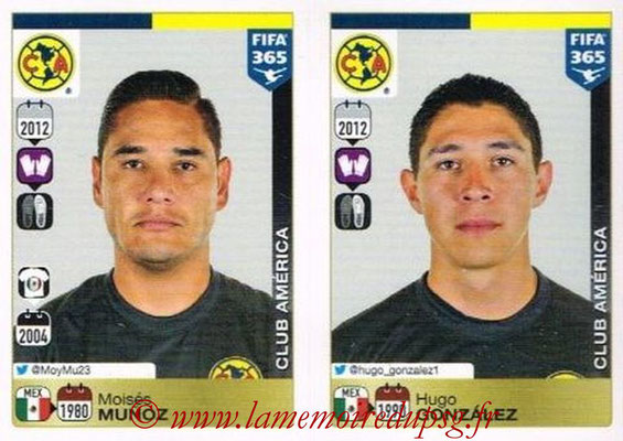 2015-16 - Panini FIFA 365 Stickers - N° 612-613 - Moisés MUNOZ + Hugo GONZALEZ (Club America)