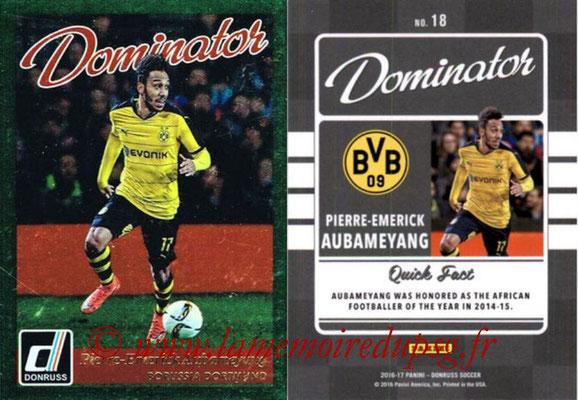 2016 - Panini Donruss Cards - N° D18 - Pierre-Emerick AUBAMEYANG (Borussia Dortmund) (Dominator)