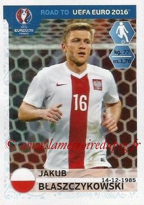 Panini Road to Euro 2016 Stickers - N° 217 - Jakub BLASZCZYKOWSKI (Pologne)