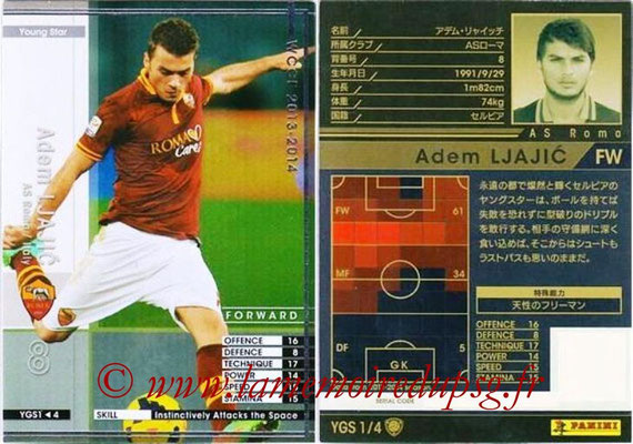 2013-14 - WCCF - N° YGS1 - Adem LJAJIC (AS Roma) (Young Star)