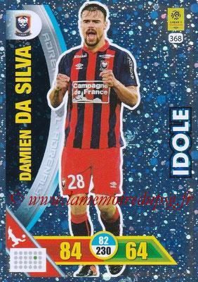 2017-18 - Panini Adrenalyn XL Ligue 1 - N° 368 - Damien DA SILVA (Caen) (Idole)