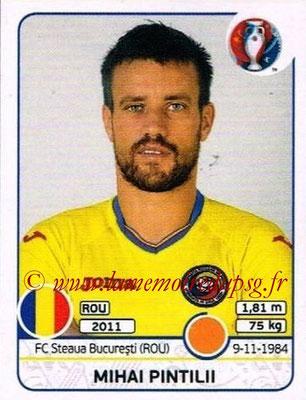 Panini Euro 2016 Stickers - N° 057 - Mihai PINTILII (Roumanie)