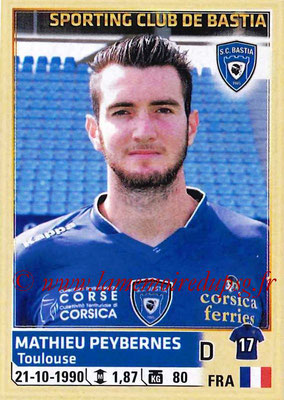 2014-15 - Panini Ligue 1 Stickers - N° 009 - Mathieu PEYBERNES (SC Bastia)