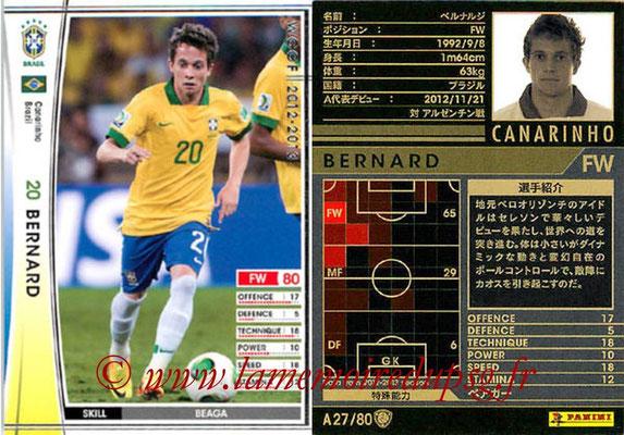 2012-13 - WCCF - N° A27 - BERNARD (Brésil)