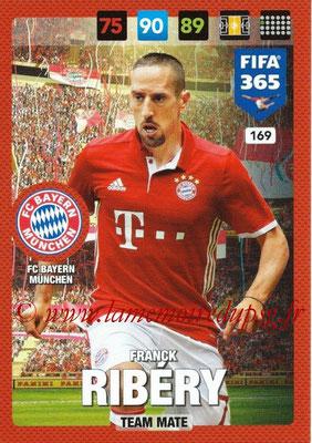 2016-17 - Panini Adrenalyn XL FIFA 365 - N° 169 - Franck RIBERY (FC Bayern Munich)