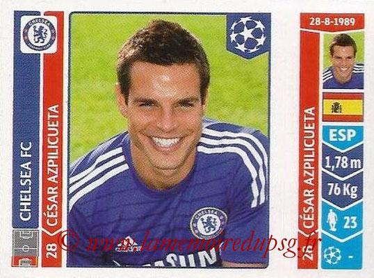 2014-15 - Panini Champions League N° 493 - Cesar AZPILICUETA (Chelsea FC)