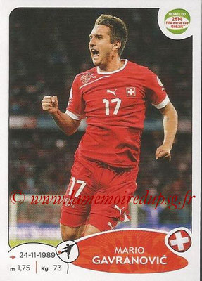 2014 - Panini Road to FIFA World Cup Brazil Stickers - N° 367 - Mario GAVRANOVIC (Suisse)