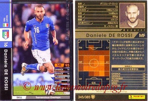 2013-14 - WCCF - N° 345 - Daniele DE ROSSI (Italie)