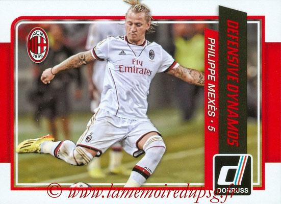 2015 - Panini Donruss Soccer - N° DD07 - Philippe MEXES (Milan AC) (Defensive Dynamos)