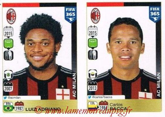 2015-16 - Panini FIFA 365 Stickers - N° 609-610 - Luiz ADRIANO + Carlos BACCA (Milan AC)