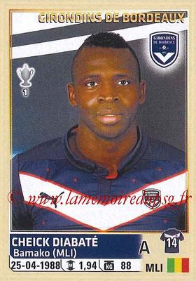 2014-15 - Panini Ligue 1 Stickers - N° 044 - Cheick DIABATÉ (Girondins de Bordeaux)