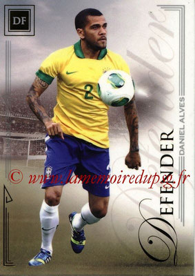 2014 - Futera World Football Unique - N° 010 - Daniel ALVES (Defender)