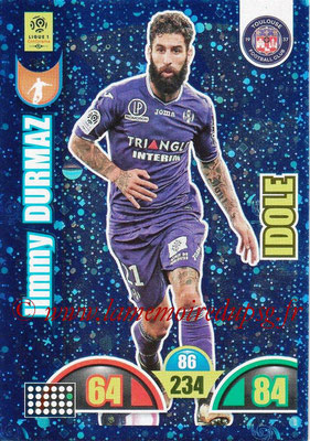 2018-19 - Panini Adrenalyn XL Ligue 1 - N° 395 - Jimmy DURMAZ (Toulouse) (Idole)