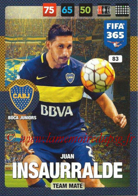 2016-17 - Panini Adrenalyn XL FIFA 365 - N° 083 - Juan INSAURRALDE (CA Boca Junior)