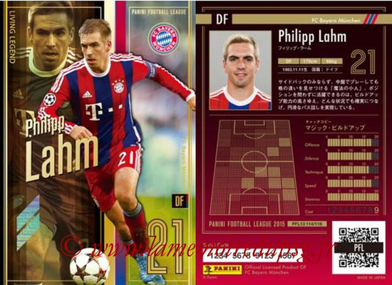 Panini Football League 2015 - PFL13 - N° 114 - Philipp LAHM (FC Bayern Munich) (Living Legend)