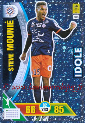 2017-18 - Panini Adrenalyn XL Ligue 1 - N° 384 - Steve MOUNIER (Montpellier) (Idole)