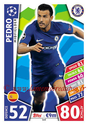 2017-18 - Topps UEFA Champions League Match Attax - N° 122 - PEDRO (Chelsea FC)