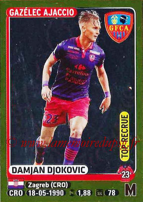 2015-16 - Panini Ligue 1 Stickers - N° 024 - Damjan DJOKOVIC (Gazélec Ajaccio) (Top Recrue)