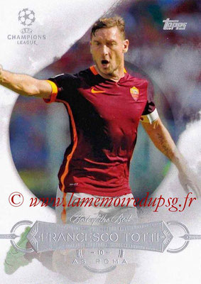 2015-16 - Topps UEFA Champions League Showcase Soccer - N° BB-FTO - Francesco TOTTI (AS Roma) (Best of the Best)
