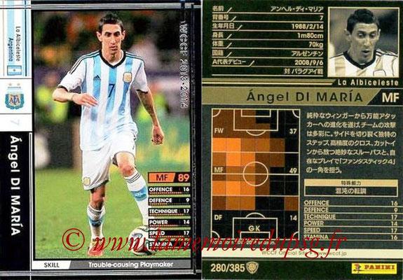 2013-14 - WCCF - N° 280 - Angel DI MARIA (Argentine)
