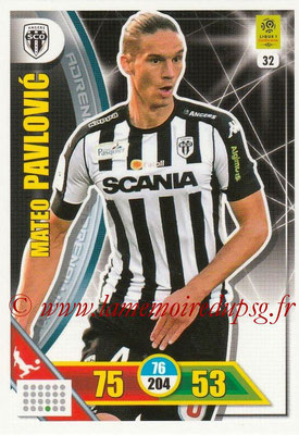 2017-18 - Panini Adrenalyn XL Ligue 1 - N° 032 - Mateo PAVLOVIC (Angers)
