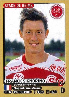 2015-16 - Panini Ligue 1 Stickers - N° 368 - Franck SIGNORINO (Stade de Reims)