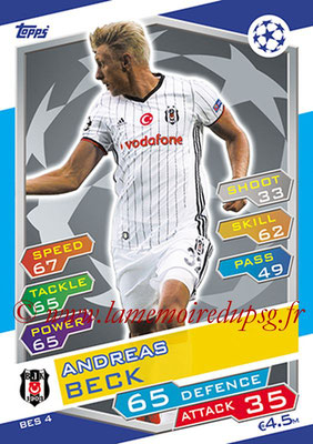 2016-17 - Topps UEFA Champions League Match Attax - N° BES4 - Andreas BECK (Besiktas JK)