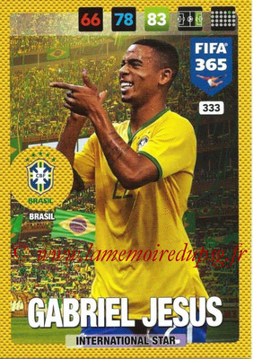 2016-17 - Panini Adrenalyn XL FIFA 365 - N° 333 - Gabriel JESUS (Brésil) (International Star)