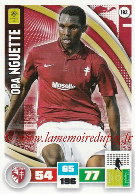 2016-17 - Panini Adrenalyn XL Ligue 1 - N° 192 - Opa NGUETTE (Metz)
