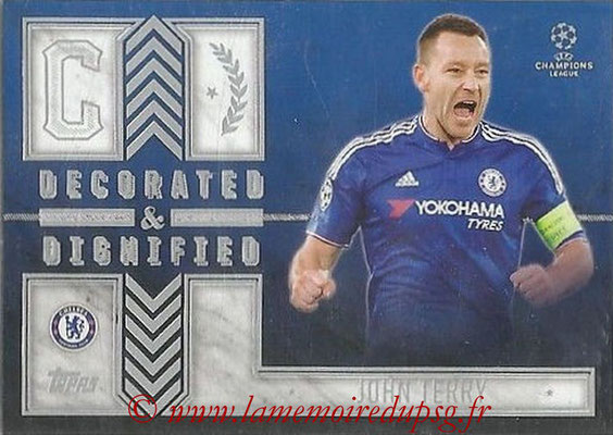 2015-16 - Topps UEFA Champions League Showcase Soccer - N° DD-JT - John TERRY (Chelsea FC) (Decorated and Dignified)
