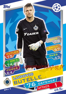2016-17 - Topps UEFA Champions League Match Attax - N° BRU2 - Ludovic BUTELLE (Club Brugge KV)