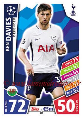 2017-18 - Topps UEFA Champions League Match Attax - N° 133 - Ben DAVIES (Tottenham Hotspur)
