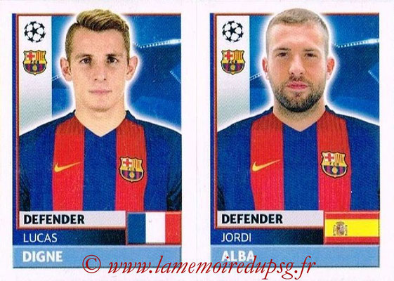 2016-17 - Topps UEFA Champions League Stickers - N° FCB 6-7 - Jordi ALBA + Lucas DIGNE (FC Barcelone)