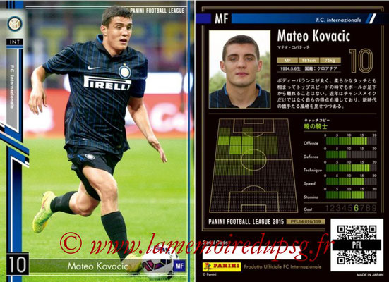 Panini Football League 2015 - PFL14 - N° 016 - Mateo KOVACEVIC (FC Internazionale)