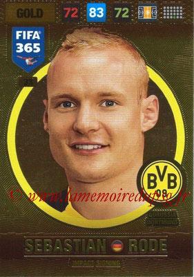 2016-17 - Panini Adrenalyn XL FIFA 365 - N° 033 - Sebastian RODE (Borussia Dortmund) (Impact Signing)
