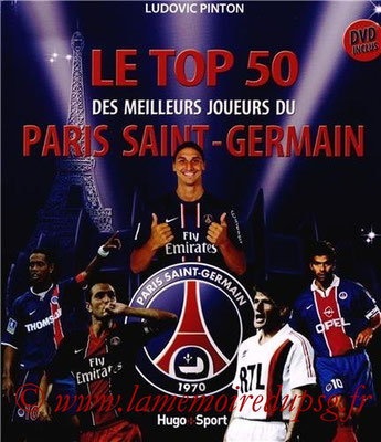 2012-11-17 - Le Top 50 des meileurs joueurs du Paris Saint-Germain (Hugo & Compagnie, 160 pages)